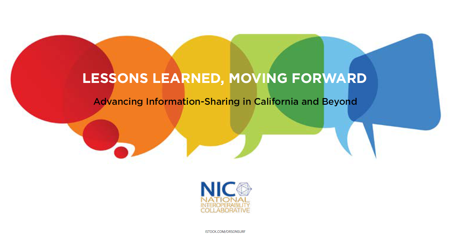 Lessons Learned, Moving Forward: Advancing Information-Sharing in California and Beyond