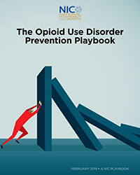 The National Interoperability Collaborative (NIC) Opioid Use Disorder Prevention Playbook