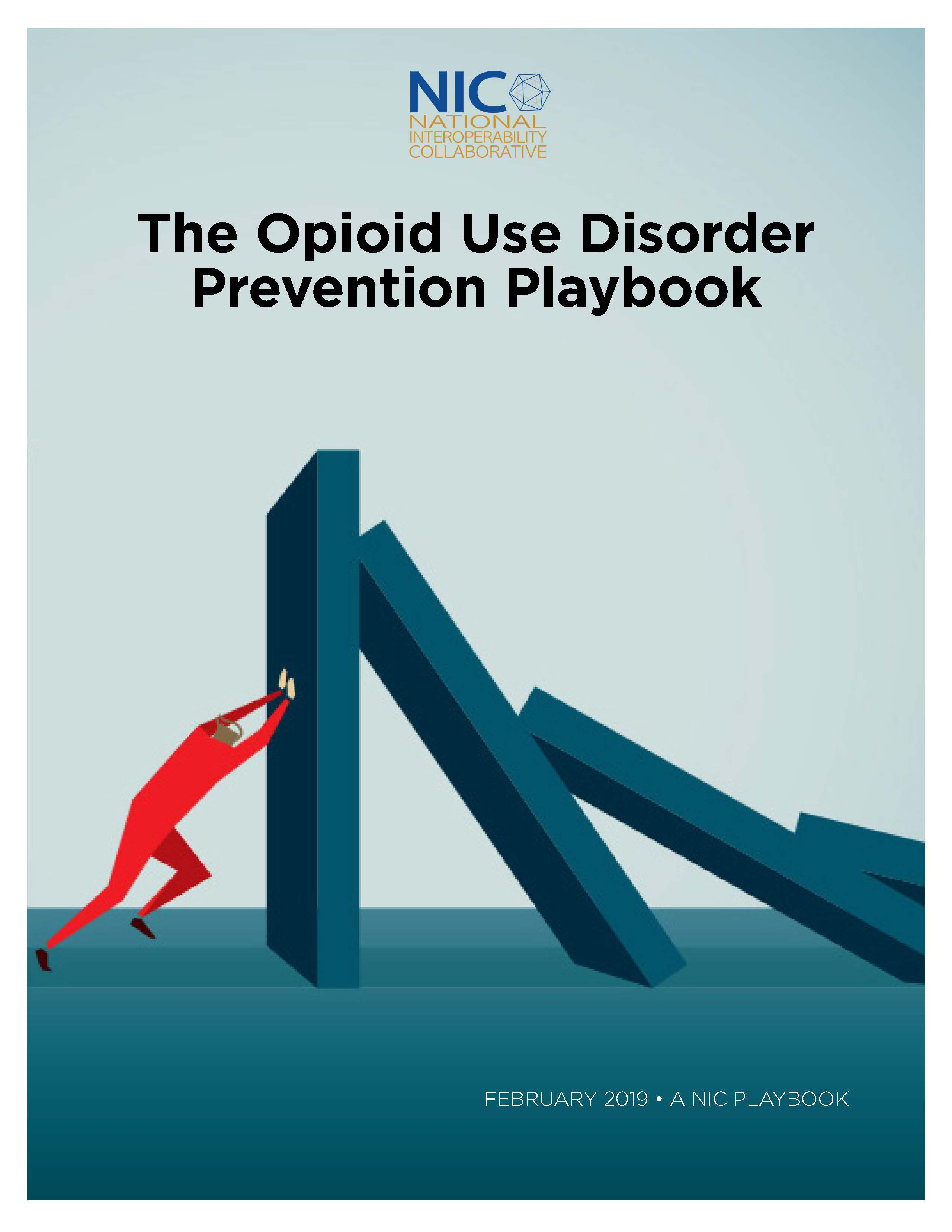 The NIC Opioid Use Disorder Prevention Playbook